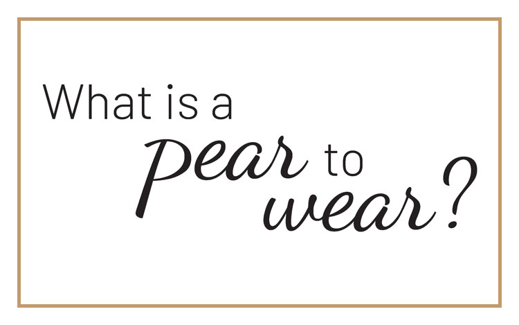 What is a Pear to Wear?