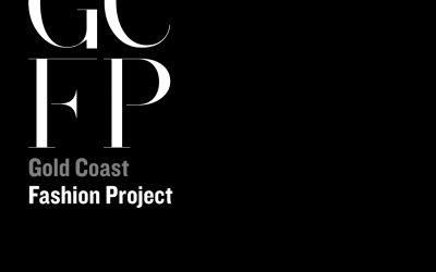 Gold Coast Fashion Project Presents Gold Coast Fashion Week